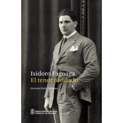 Isidoro Fagoaga El tenor olvidado