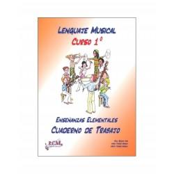 Lenguaje Musical Curso 1º Cuaderno de Trabajo