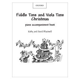Fiddle Time and Viola Time Christmas (Piano acco.)