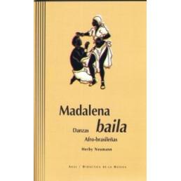 Magdalena baila. Danzas Afro-brasileñas (Con CD)