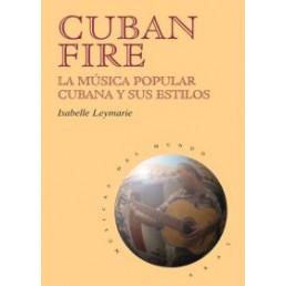 Cuban Fire:Música popular cubana y sus estilos