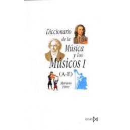 Diccionario de la Música y los Músicos I