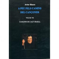 Vol. VII-CANÇONS DE L'ALT URGELL- A peu pels camins del cançoner