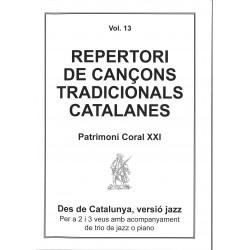 Repertori de Cançons Tradicionals Catalanes Vol. 13 Patrimoni Coral XXI
