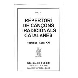 Repertori de Cançons Tradicionals Catalanes Vol. 14 Patrimoni Coral XXI