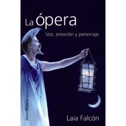 La ópera. Voz, emoción y personaje