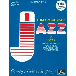 Como improvisar Jazz y tocar + CD V.1