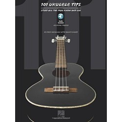 101 UKELELE TIPS -Stuff all the pros know use +CD