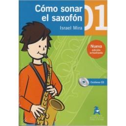 Cómo sonar el Saxofon 1 Cuaderno + CD